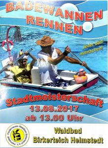 2.Badewannenrennen Stadtmeisterschaft im Waldbad Birkerteich Helmstedt 2017